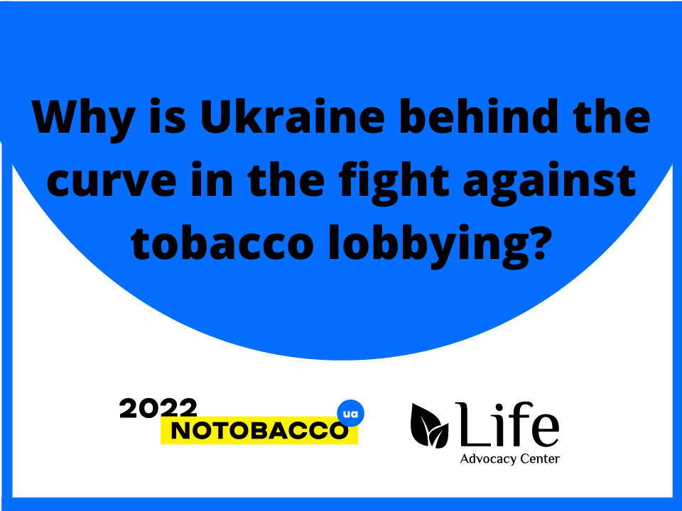 Why is Ukraine behind the curve in the fight against tobacco lobbying_