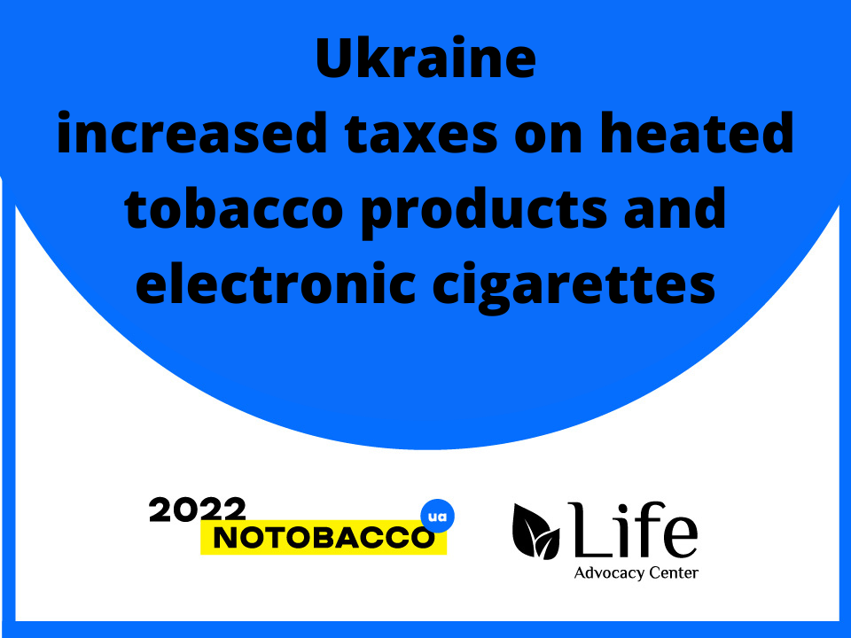 Ukraine INCREASED TAXES ON HEATED TOBACCO PRODUCTS AND ELECTRONIC CIGARETTES (1)